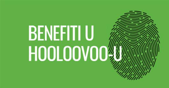 Benefiti u HOOLOOVOO-u - benefiti na naš način