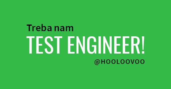 Treba nam Test Engineer!